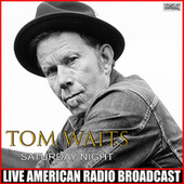 Saturday Night (Live) de Tom Waits