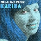 Me Lo Dijo Pérez by Karina