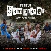 Pic Nic do Samprazer: Talarica / Ouvi Dizer / Amor Difícil (Ao Vivo) by Samprazer