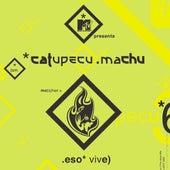 Eso Vive (D+D Remix 1) de Catupecu Machu