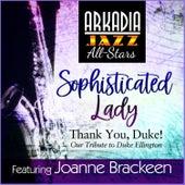 Sophisticated Lady (feat. Joanne Brackeen) de Arkadia Jazz All-Stars