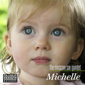 Michelle by Moscow Sax Quintet