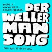Der Wellerman Song (Geil Geil Es ist so geil) by Buddy
