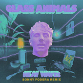 Heat Waves (Sonny Fodera Remix) by Glass Animals