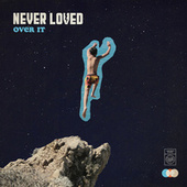 On & On It Goes di Never Loved