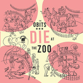 Die at the Zoo by Obits