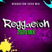 Reggaeton 2020 Mix de Various Artists