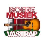 Boeremusiek Vastrap de Various Artists