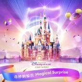 Magical Surprise (Shanghai Disney Resort 5th Anniversary Theme Song) von Liu Yu Ning