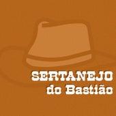 Sertanejo do Bastião de Various Artists