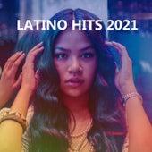 Latino Hits 2021 de Various Artists