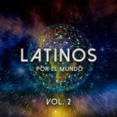 Latinos por el mundo Vol. 2 de Various Artists