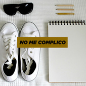 No me complico de Various Artists