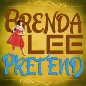 Pretend by Brenda Lee