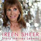Story meines Lebens by Ireen Sheer
