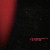 The Darkside of the Force von Various Artists