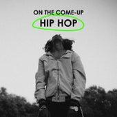 On The Come-Up: Hip Hop de Various Artists