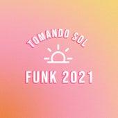 Tomando Sol Funk 2021 de Various Artists