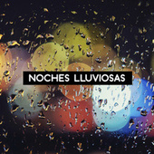 Noches Lluviosas by Various Artists