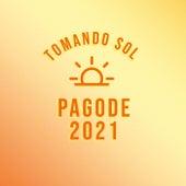 Tomando Sol Pagode 2021 de Various Artists