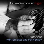 Flatt Did It (with Rob Ickes & Trey Hensley) by Tommy Emmanuel