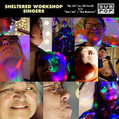 My Life by Sheltered Workshop Singers