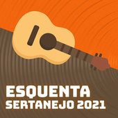 Esquenta Sertanejo 2021 von Various Artists