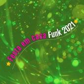 Festa em Casa Funk 2021 de Various Artists
