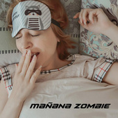 Mañana zombie by Various Artists