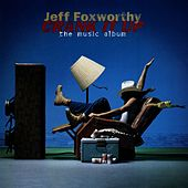 Crank It Up - The Music Album by Jeff Foxworthy