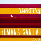 Divertida Semana Santa Vol. 5 by Various Artists