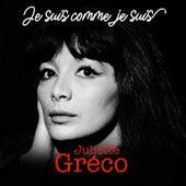 Je suis comme je suis by Juliette Greco