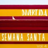 Divertida Semana Santa Vol. 4 de Various Artists