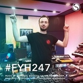 Find Your Harmony Radioshow #247 by Andrew Rayel