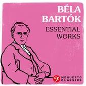 Béla Bartók: Essential Works by Various Artists