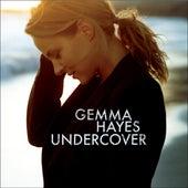 Undercover de Gemma Hayes