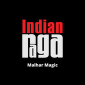Malhar Magic by Indianraga