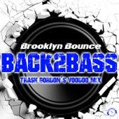 Back2Bass (Trash Gordon's Voodoo Mix) de Brooklyn Bounce