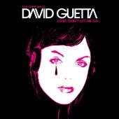 Love, Don't Let Me Go von David Guetta
