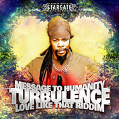 Message to Humanity de Turbulence
