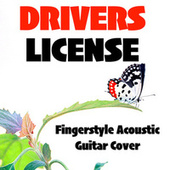 Drivers License (Fingerstyle Acoustic Guitar Cover) de Acoustica