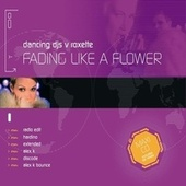 Fading Like A Flower de Dancing DJs