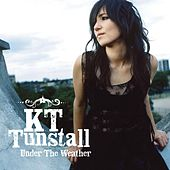 Under The Weather by KT Tunstall