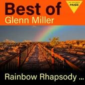 Rainbow Rhapsody - Best of Glenn Miller de Glenn Miller
