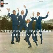 Alguem Na Multidao von Os Golden Boys