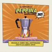 Il Caffè Della Peppina by Piccolo Coro Dell'Antoniano
