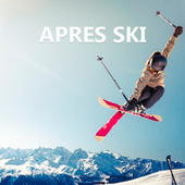 Apres Ski by Various Artists