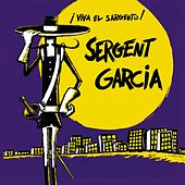 Viva El Sargento de Sergent Garcia