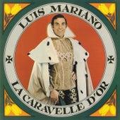 La Caravelle D'or von Luis Mariano
