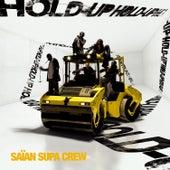 Hold Up de Saïan Supa Crew